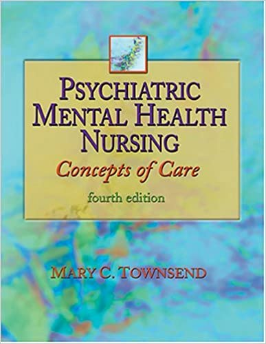 Psychiatric Mental Health Nursing Concepts Of Care 9780803610125
