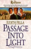 Front cover for the book Passage into Light by Judith Pella