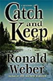 Catch and Keep, Ronald Weber, 1885173253