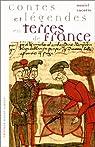 Contes et légendes en terres de France par Lacotte