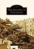 Front cover for the book The inclines of Cincinnati by Melissa Kramer