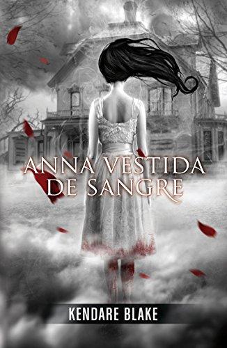 Anna vestida de sangre (Anna vestida de sangre 1) (Spanish Edition)