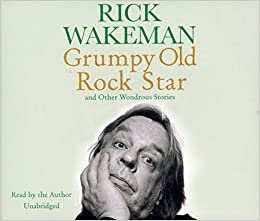 Grumpy Old Rock Star: and Other Wondrous Stories: And Other Wonderous Stories