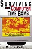 Surviving the Computer Time Bomb, Minda Zetlin, 0814470378