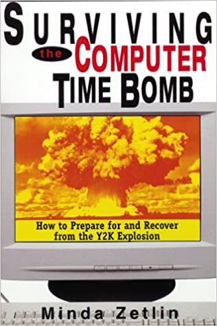 Surviving the Computer Time Bomb: How to Prepare for and Recover