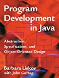 img - for Program Development in Java: Abstraction, Specification, and Object-Oriented Design book / textbook / text book