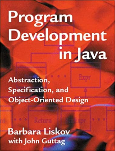 Image result for Program Development in Java by Barbara Liskov