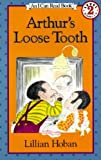 Arthur's Loose Tooth, Lillian Hoban and L. Hoban, 0833506749