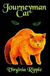 Journeyman Cat: A Master Cat Novel: Toby's Tale Book 2 (Master Cat Series)
