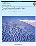 Physical Resources Foundation Report: White Sands National Monument, Jeffrey Bennett and Douglas Wilder, 1492823732