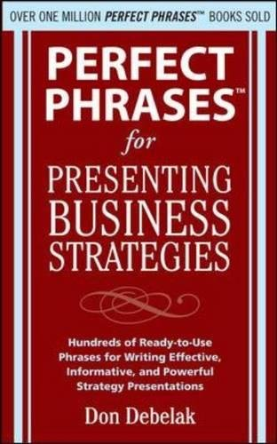 Perfect Phrases Presenting Business Strategies Pdf 779b63b7b