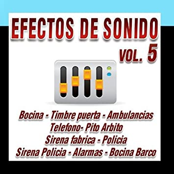 Effects Sound D.J. - Efectos De Sonido Vol.5 - Amazon.com Music