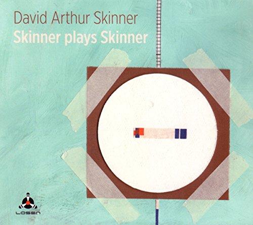 David Arthur Skinner - Skinner Plays Skinner (CD)