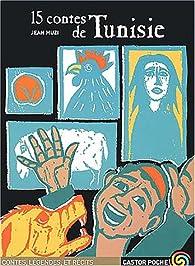 15 contes de Tunisie par Jean Muzi