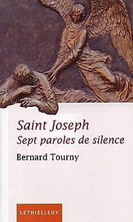 Saint Joseph : Sept paroles de silence par Bernard Tourny