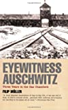 Eyewitness Auschwitz: Three Years in the Gas Chambers, Filip Muller, 1566632714