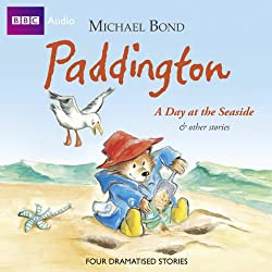 Paddington: A Day at the Seaside and Other Stories (Dramatised)