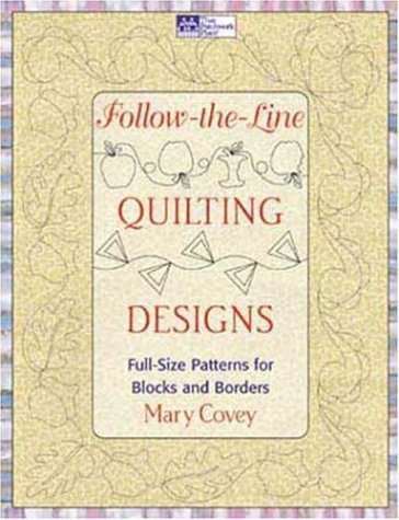 Long Arm Quilting Patterns - Follow-the-Line Quilting Designs: Full-Size Patterns for Blocks and Borders
