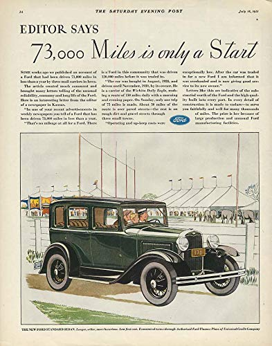 Editor says 73.000 Miles is only a Start Ford Model A Sedan ad 1931 SEP ()