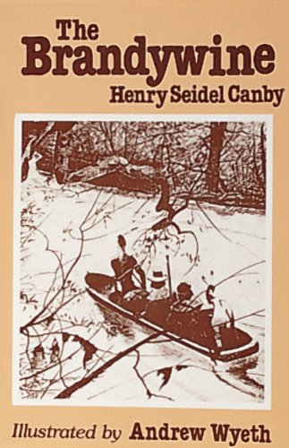 The Brandywine (Rivers of America) by Henry S Canby
