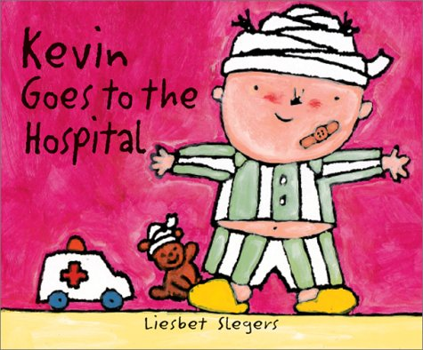 Read Online Kevin Goes to the Hospital (The on My Way Books) PDF