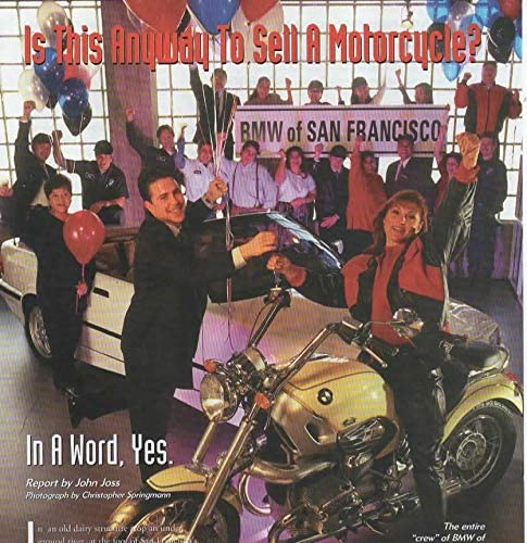 Amazon Com Magazine Print Ad Article Staff Of Bmw Motorcycles Of San Francisco Dealership Is This Anyway To Sell A Motorcycle Report By John Hoss Christopher Springman Photography From 1998 Bmw On Magazine