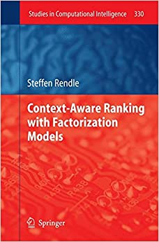 Book Context-Aware Ranking with Factorization Models (Studies in Computational Intelligence)