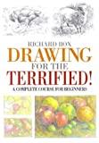 Drawing for the Terrified!, Richard Box, 0715308602