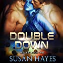 Double Down: The Drift, Book 1 Audiobook by Susan Hayes Narrated by Tieran Wilder