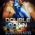 Double Down: The Drift, Book 1 Hörbuch von Susan Hayes Gesprochen von: Tieran Wilder