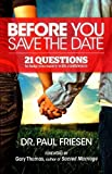 Before You Save the Date, Paul Friesen, 0978993152