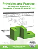 Principles and Practice : An Integrated Approach to Engineering Graphics and AutoCAD 2015, Randy Shih, 1585038695