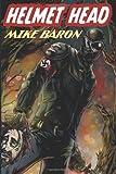 """""""Helmet Head"""" av Mike Baron"""