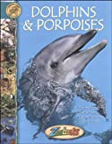 Dolphins and Porpoises, Beth Wagner Brust, 0886823390