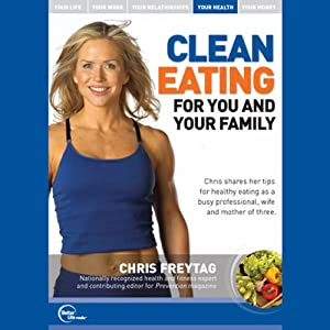 Clean Eating for You and Your Family (Live) Speech