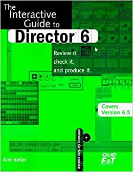 Book Interactive Guide to Director 6 (includes 6.5) by Kirk Keller (1998-11-10)