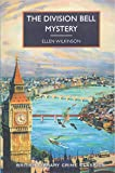 The Division Bell Mystery (British Library Crime Classics) by  Ellen Wilkinson in stock, buy online here
