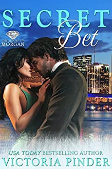 Secret Bet (The House of Morgan Book 3) by [Pinder, Victoria]