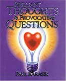 Brilliant Thoughts and Provocative Questions, Paul Karasik, 0962540323