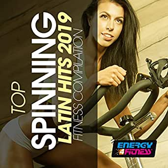 Top Spinning Latin Hits 2019 Fitness Compilation (15 Tracks Non ...