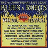 The 10th Anniversary East Coast Blues & Roots Music Festival 1999