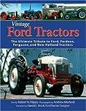 Vintage Ford Tractors, Robert N. Pripps, 089658478X