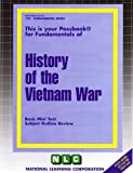 HISTORY OF THE VIETNAM WAR (Fundamental Series) (Passbooks)