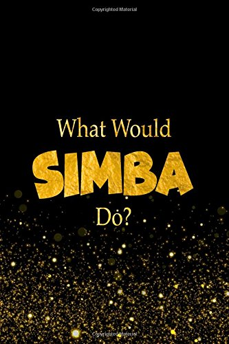 What Would Simba Do?: The Lion King Characters Designer Notebook pdf epub