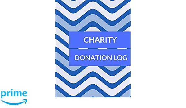 charity donation log donation log journals for all 9781520515809