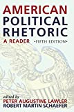 img - for American Political Rhetoric: A Reader (American Political Rhetoric: Essential Speeches & Writings on) book / textbook / text book