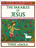 The Parables of Jesus, Tomie dePaola, 0823411966