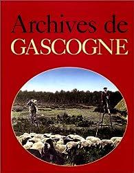Archives de Gascogne par Nicolas Viasnoff