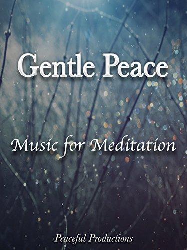 gentle-peace-a-music-meditation