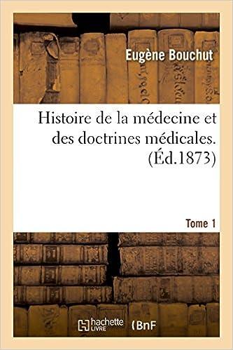 Histoire de la médecine et des doctrines médicales T01 pdf